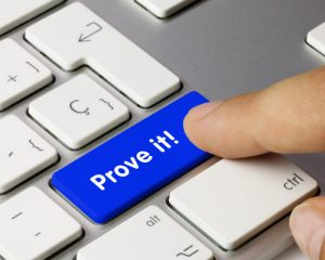 pressing a button that says prove it because of the burden of proof